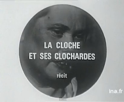la cloche et ses clochardes.jpg