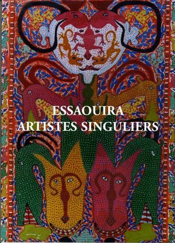 Singuliers d'Essaouira,autodidactes marocains