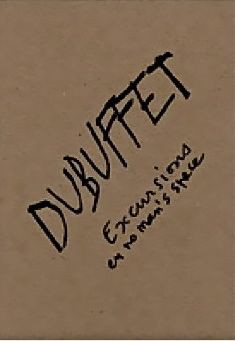 dubuffet excursions.jpg